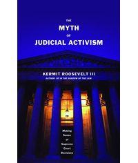 Myth of Judicial Activism, (Second Indian Reprint)