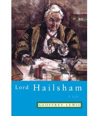 Lord Hailsham  A Life