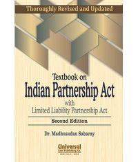 Textbook on Indian Partnership Act with Limited Liability Partnership Act, 2nd Edn. 2012 (Reprint)