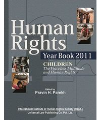 Human Rights Year Book 2011  CHILDREN  The Voiceless Multitude and Human Rights
