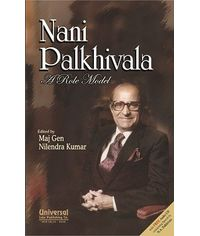 Nani Palkhivala  A Role Model, with FREE Audio CD Containing Speech by N.A. Palkhivala, 4th Edn. 2012, (Reprint)