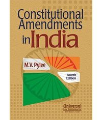 Constitutional Amendments in India, 4th Edn.