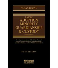 Law of Adoption Minority Guardianship & Custody, 5th Edn.