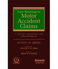 Law Relating to Motor Accident Claims  A Ready Referencer with Latest Judgments