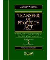 Transfer of Property Act  With Model Forms of Sale Deed, Agreement to Sell, Mortgage, Lease Deed, Gift Deed, Partition Deed, Assignment of Actionable Claim etc. etc., 8th Edn. (In 2 Vols.)