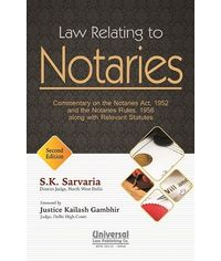 Law Relating to Notaries (Commentary on the Notaries Act, 1952 and Notaries Rules, 1956 along with Relevant Statutes) 2nd Edn.