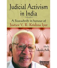 Judicial Activism in India A Festschrift in honour of Justice V.R. Krishna Iyer