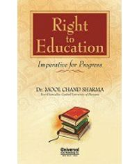 Right to Education  Imperative for Progress, 2013 Edn. (Reprint)