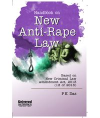 Handbook on New AntiRape Law (Based on New Criminal Law Amendment Act, 2013 (13 of 2013)