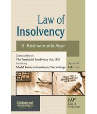 Law of Insolvency  Commentary on The Provincial Insolvency Act, 1920 Including Model Forms in Insolvency Proceedings, 7th Edn.