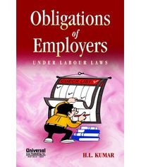 Obligations of Employers under Labour Laws, 7th Edn.