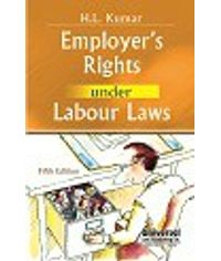 Employer`s Rights under Labour Laws, 5th Edn.