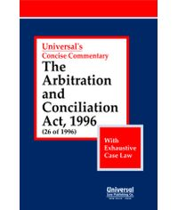 Arbitration and Conciliation Act, 1996 (26 of 1996) (with Exhaustive Case Law)