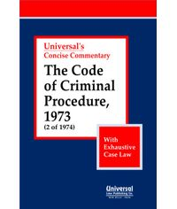 Code of Criminal Procedure, 1973 (2 of 1974) (With Exhaustive Case Law)