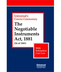 Negotiable Instruments Act, 1881 (26 of 1881) With Exhaustive Case Law