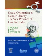 Sexual Orientation & Gender Identity  A New Province of Law for India (Tagore Law Lectures)