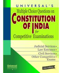Multiple Choice Questions on Constitution of India for Competitive Examinations, 10th Edn.