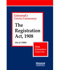 Registration Act, 1908 (16 of 1908) With Exhaustive Case Law (Reprint)