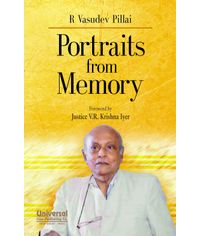 Portraits from Memory Foreword by Justice V.R. Krishna Iyer