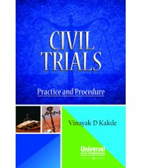 Civil Trials Practice and Procedure