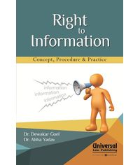 Right to Information  Concept, Procedure & Practice