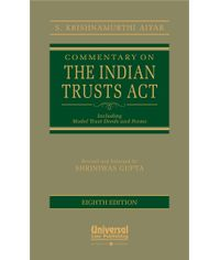 Commentary on The Indian Trusts Act Including Model Trust Deeds and Forms, 8th Edn.