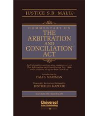Commentary on the Arbitration and Conciliation Act, (Introduction by Fali S. Nariman), 7th Edn.