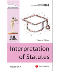 LexisNexis Quick Reference Guide–Q&A Series – Interpretation of Statutes