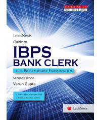 LexisNexis Guide to IBPS Bank Clerk (For Preliminary Examination)