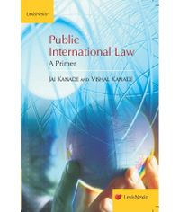 Jai Kanade and Vishal Kanade: Public International Law?A Primer