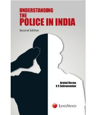 Arvind Verma and K S Subramanian: Understanding the police in India