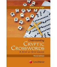 UNDERSTANDING CRYPTIC CROSSWORDS ? A STEP BY STEP GUIDE