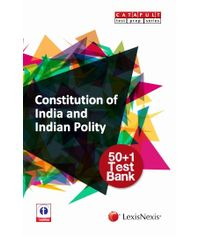 CONSTITUTION OF INDIA AND INDIAN POLITY?50+1 TEST BANK