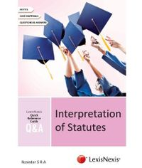 QUICK REFERENCE GUIDE?QandA SERIES Interpretation of Statutes