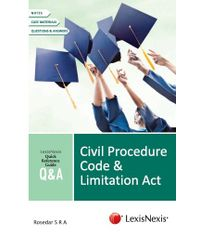 QUICK REFERENCE GUIDE?QandA SERIES Civil Procedure Code and Limitation Act