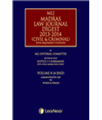 MLJ MADRAS LAW JOURNAL DIGEST 2013-2014 (CIVIL and CRIMINAL) WITH EQUIVALENT CITATIONS; VOLUME 8
