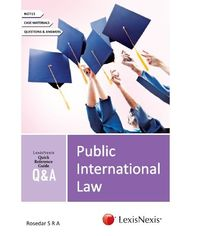QUICK REFERENCE GUIDE?QandA SERIES Public International Law