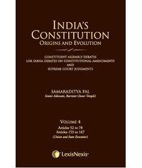 India?s Constitution Origins And Evolution Vol 4
