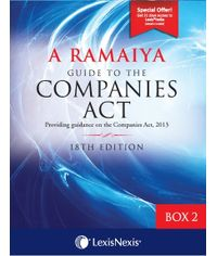 A Ramaiya Guide to the Companies Act - Box 2 (PROVIDING GUIDANCE ON THE COMPANIES ACT, 2013)