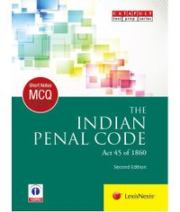 LexisNexis Short Notes & Multiple Choice Questions : THE INDIAN PENAL CODE (Act 45 of 1860)