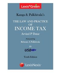 LexisGreen Kanga & Palkhivala: The Law and Practice of Income Tax, 10th edn. 2014 in USB Format (2 Volumes)