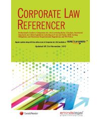 Corporate Law Referencer ? Professional?s Guide to Companies Act, 2013 covering Rules, Circulars, Secretarial Standards and Allied legislation including LLP Act and Rules; SEBI (Listing Obligations and Disclosure Requirements) Regulations and FDI Policy