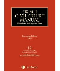 The MLJ Civil Court Manual (The encyclopedia of Central Acts with important Rules) Volume 12