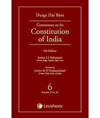 DD Basu Commentary on the Constitution of India - Volume 6 (Covering Articles 25 TO 35)