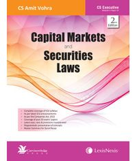 Capital Markets and Securities Laws [For CS Executive, Module II Paper VI]
