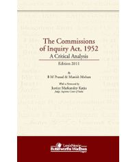 The Commissions of Inquiry Act, 1952 A Critical Analysis