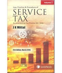 Service Tax by J K Mittal 2016 Edition. As amended by the Finance Bill 2016 (Set of 2 Volumes)