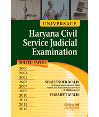 Universal's Haryana Civil Service Judicial Examination (Solved Papers) 2000, 2001, 2003, 2006, 2007, 2009, 2010, 2011, 2013, 2015