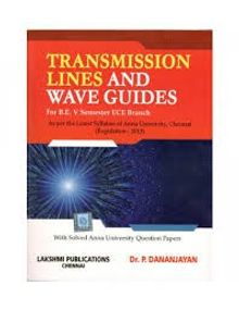 Transmission Lines and Wave Guides | Dhananjayan