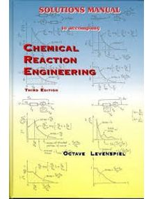 Chemical Reaction Engineering | Octave Levenspiel